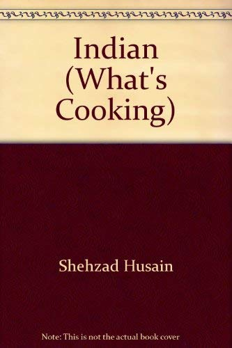 What's Cooking Indian (0752529382) by Shehzad Husain