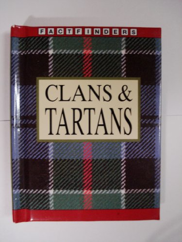 9780752529448: Clans and Tartans (Factfinders)