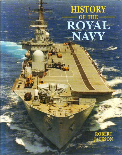 9780752532196: History of the Royal Navy