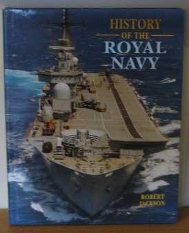 9780752532196: History of the Royal Navy