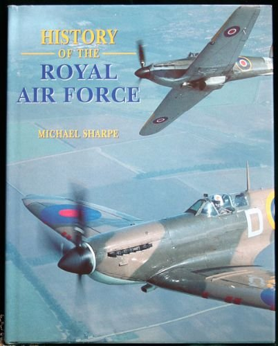 9780752532202: The History of the RAF