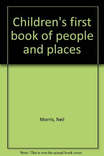 9780752532523: Children's First Book of People and Places