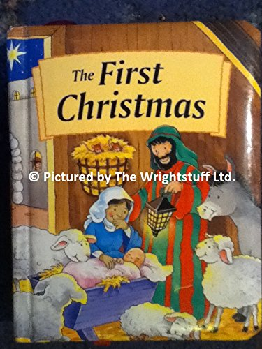 9780752532912: The First Christmas