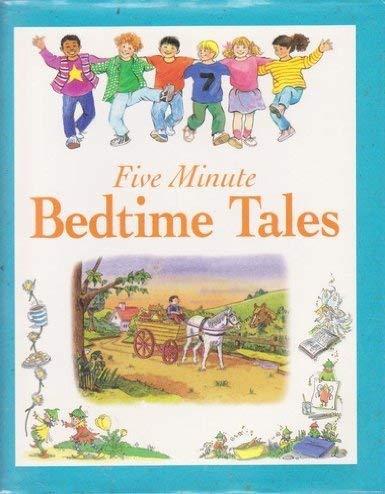 9780752533124: Five Minute Bedtime Tales (Five Minute Tales)