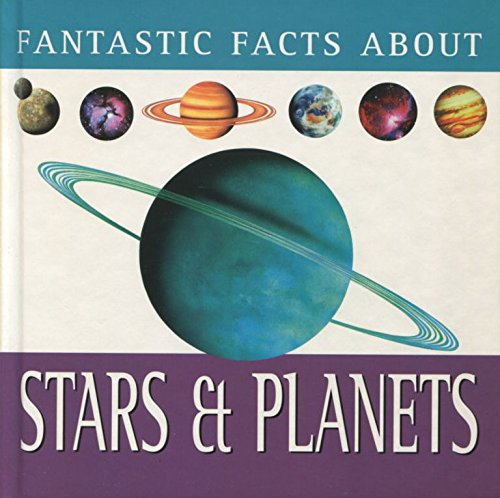 9780752533858: Fantastic Facts About Stars & Planets
