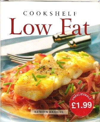 9780752535692: Low Fat (Mini Cookshelf S)