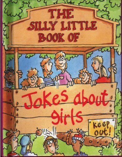9780752536941: The Silly Little Book of Jokes about Girls