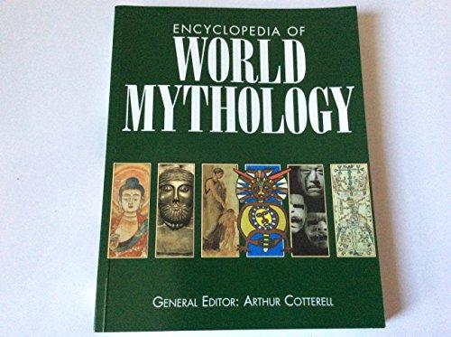 9780752537030: ENCYCLOPEDIA OF WORLD MYTHOLOGY