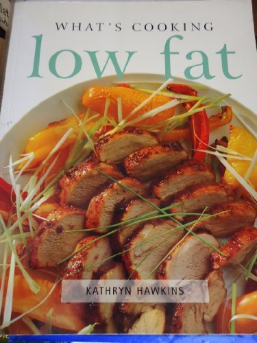 9780752538495: Low Fat (What's Cooking)