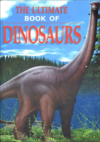 9780752538716: Ultimate Book of Dinosaurs