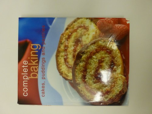 9780752538945: Complete Baking - Cakes, Puddings and Pastries