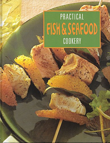 Practical Fish & Seafood Cookery: Parragon