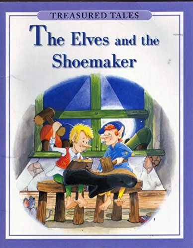 9780752539737: Elves and the Shoemaker (Treasured Tales)