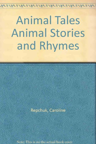 9780752542737: Animal Tales Animal Stories and Rhymes