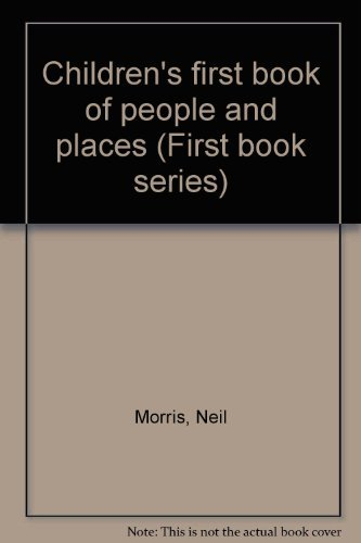 9780752542980: Children's first book of people and places (First book series)