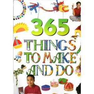 365 Things to Make and Do: Vivienne Bolton