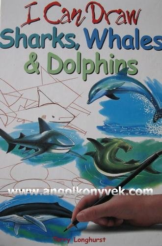 9780752548944: Sharks, Whales and Dolphins (I Can Draw)