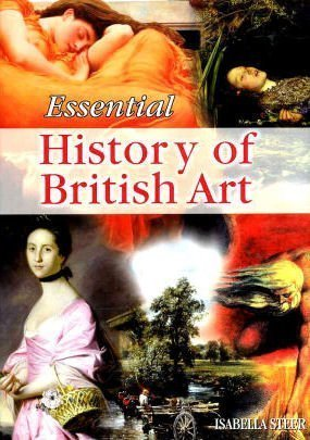 History of British Art (Essential Art)
