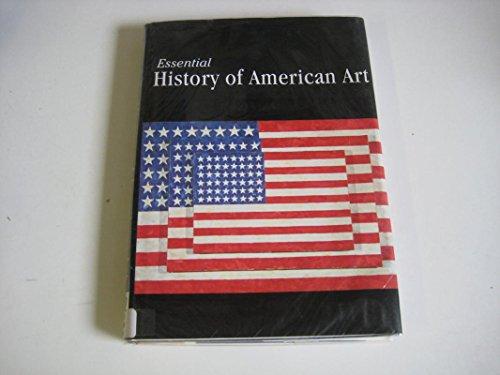 9780752553498: History of American Art (Essential Art)