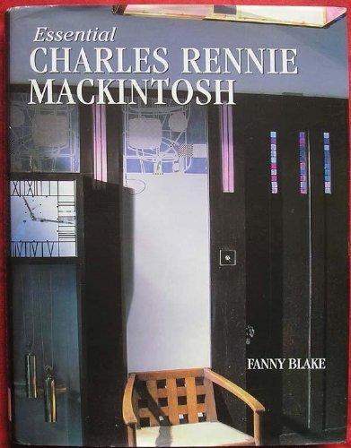 9780752553511: Essential Charles Rennie Mackintosh