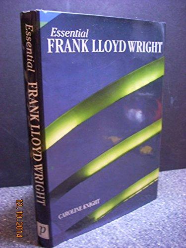9780752553528: Frank Lloyd Wright (Essential Art Series)