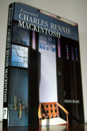 9780752553573: Essential Charles Rennie Mackintosh