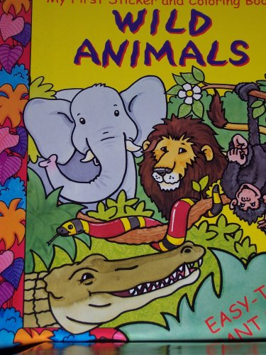 9780752553948: Wild Animals-My First Sticker and Coloring Book