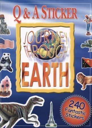 Journey Through Earth Question and Answer Sticker Book: Susan Behar, Jen Green