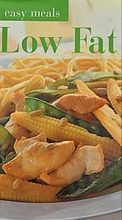 Low Fat (Easy Meals): Biggs, Fiona (Editor)
