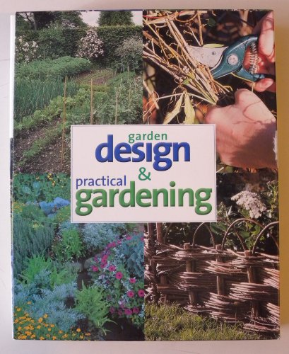Garden Design & Practical Gardening: Barty Phillips, Deena Beverley