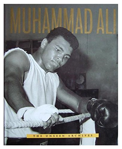 Muhammad Ali: The Unseen Archives: Strathmore, William