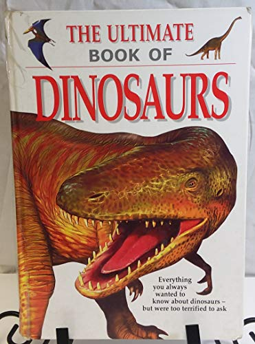9780752566351: The Ultimate Book of Dinosaurs