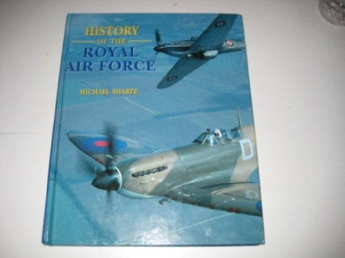 9780752566979: The History of the RAF (Coffee Table Books)