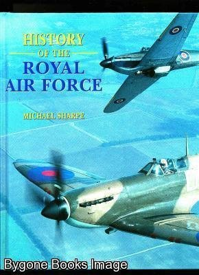 9780752566979: HISTORY OF THE RAF (COFFEE TABLE BOOKS)