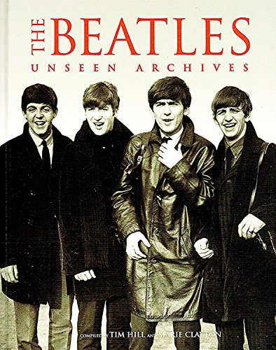 9780752570457: THE BEATLES UNSEEN ARCHIVES: