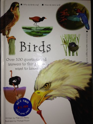 9780752570686: Birds: Over 100 Questions and Answers to Things You Want to Know (Question & Answer)