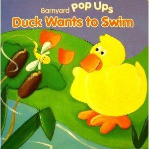 9780752572185: Duck Wants to Swim (Farm Animal Pop Up Boards) (Barnyard Pop Ups)