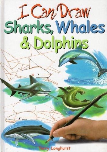 9780752572796: I Can Draw Sharks, Whales & Dolphins