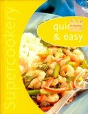 Quick and Easy (Super Cookery)