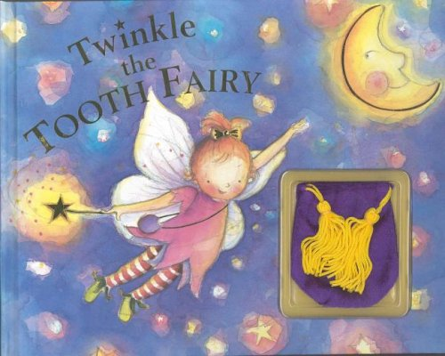Twinkle the Tooth Fairy [With Tooth Pouch]: Ellesworth, Nick, Ellsworth, Nick