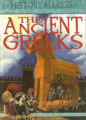 9780752578262: The Ancient Greeks (History Makers)