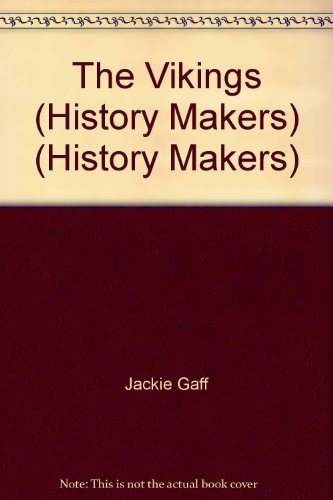 9780752578309: The Vikings (History Makers) (History Makers)