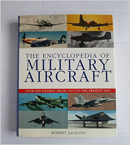 9780752581309: The Encyclopedia of Military Aircraft