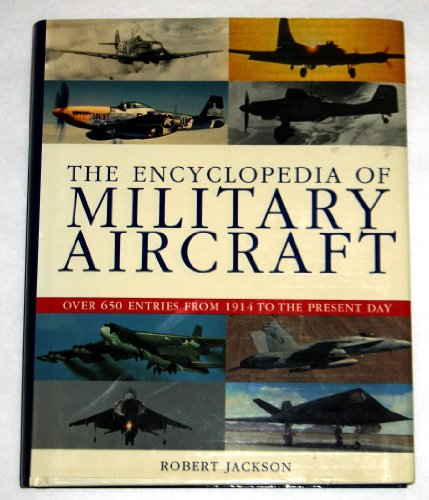 9780752581316: The Encyclopedia of Military Aircraft