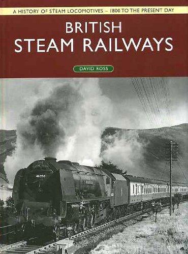 9780752581552: British Steam Railways