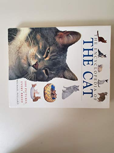 9780752582757: The Encyclopedia Of The Cat (Encyclopedias Of Animal Breeds)