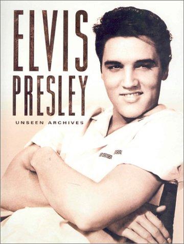 9780752583358: Elvis Presley (Unseen Archives)