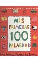 9780752583808: Mis Primeras 100 Palabras/ My First 100 Words (Spanish Edition)