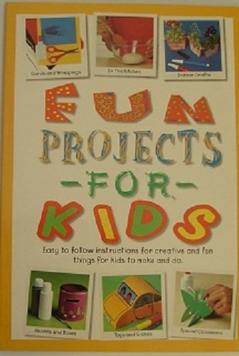 9780752584010: Fun Projects for Kids (Get Crafty)