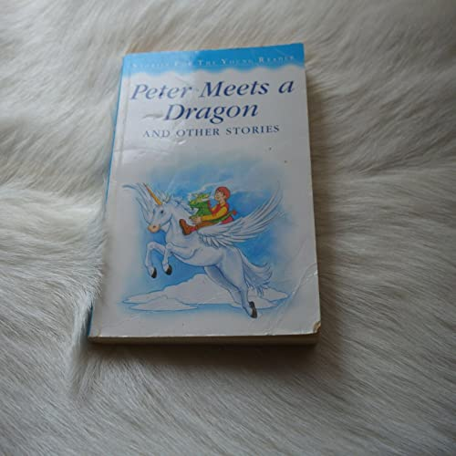 9780752584188: Peter Meets a Dragon (Stories for the Very Young S.)